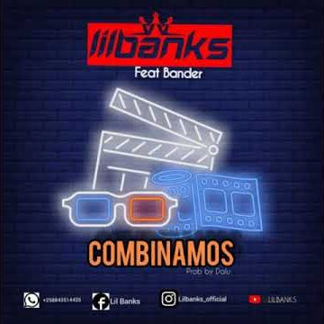 DOWNLOAD MP3: Lil Banks – Combinamos (feat. Bander) 2020
