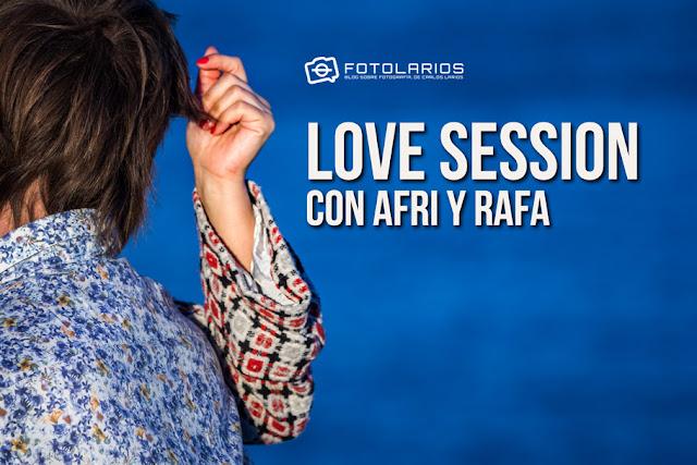 Love Session con Afri y Rafa