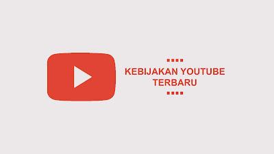 kebijakan youtube terbaru