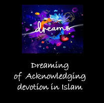 Dreaming of Acknowledgement Islamic Interpretation