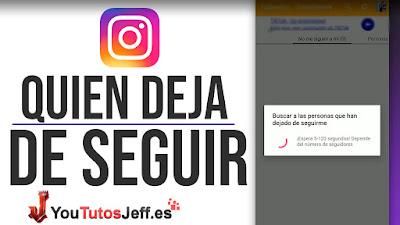 Como Saber Quien me Deja de Seguir en Instagram 2019