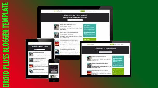 Droid Pluss Premium Blogger Theme Original - Responsive Blogger Template