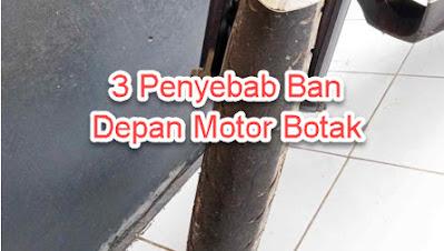 3 Penyebab Ban Depan Motor Botak Sebelah