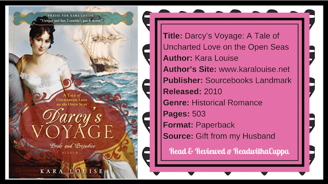 A creative high seas Pride and Prejudice adventure - Book Review | Darcy's Voyage by Kara Louise. @readwithacuppa