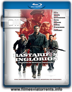 Bastardos Inglórios Torrent - BluRay Rip 720p | 1080p Dual Áudio 5.1 (2009)