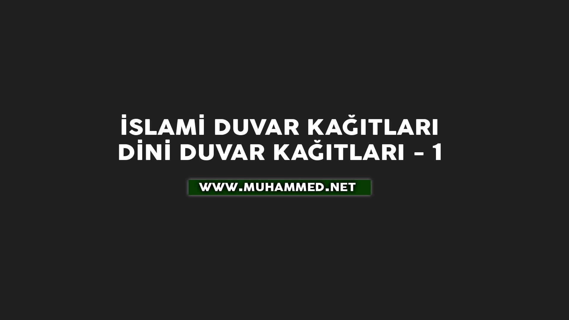 İslami Duvar Kağıtları, Dini Duvar Kağıtları, Arka planlar - 1