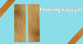 Jual flooring kayu jati