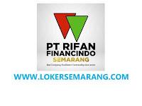 Lowongan Kerja Terbaru di PT Rifan Group Semarang