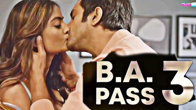 B.A.Pass 3 (2021) - FilmyBox Originals Movie