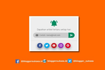 Cara Membuat Kotak Widget Berlangganan (Subscription Box) Blog