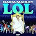 [FULL ALBUM] Naira Marley - Lord Of Lamba (LOL) EP