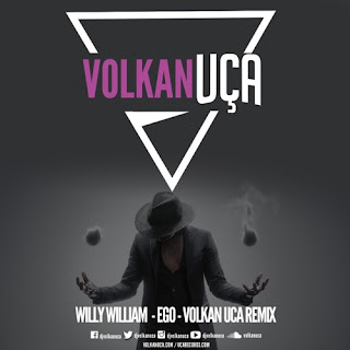 Willy William - Ego - Volkan Uca Remix