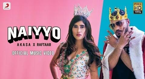 Naiyyo Lyrics   Raftaar   Akasa   Latest Hit song   New Song 2020