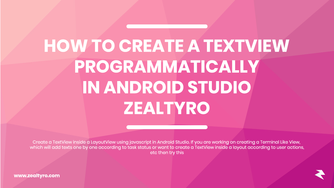 How To Create A TextView Programmatically In Android Studio