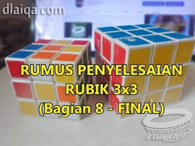 Penyelesaian Rubik 3x3 (Bagian 8)