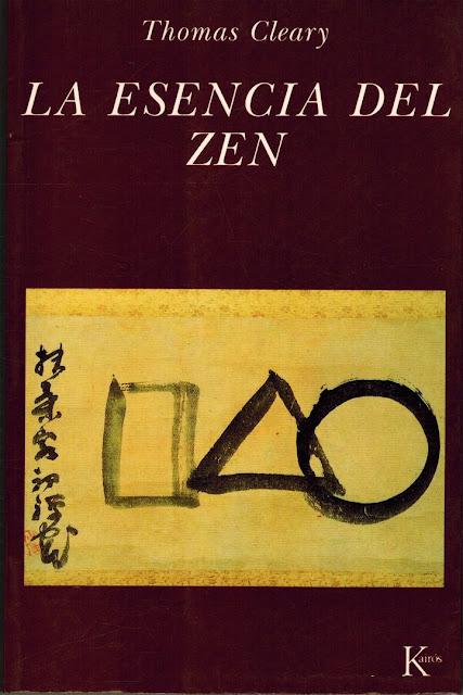 La Esencia del Zen de Thomas Cleary