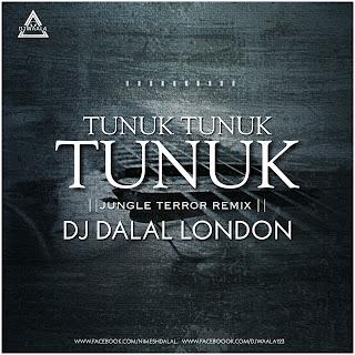 TUNUK TUNUK TUNUK - JUNGALE TERROR REMIX - DJ DALAL LONDON