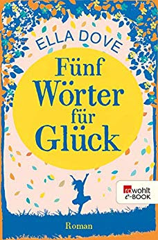 Neuerscheinungen im September 2019 #2 - Fünf Wörter für Glück von Ella Dove