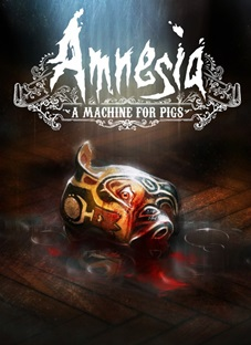 Amnesia: A Machine for Pigs - PC (Download Completo)
