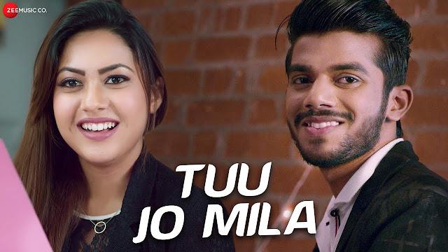 Tuu Jo Mila Lyrics  - Yasser Desai -Reem Shaikh