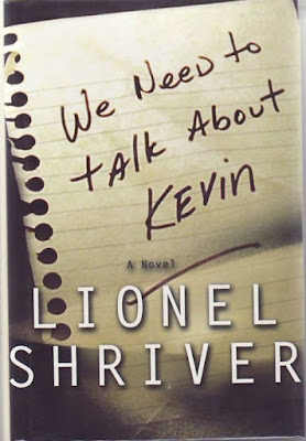We Need to Talk About Kevin Lionel Shriver what I'm reading