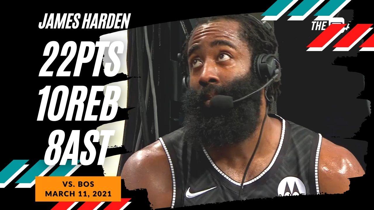 James Harden 22pts 10reb 8ast vs BOS | March 11, 2021 | 2020-21 NBA Season