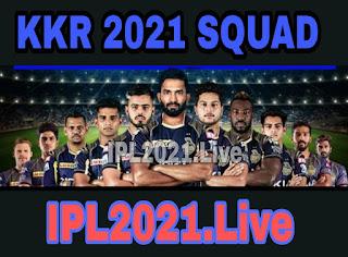 IPL 2021 : Kolkata knight Riders Squad