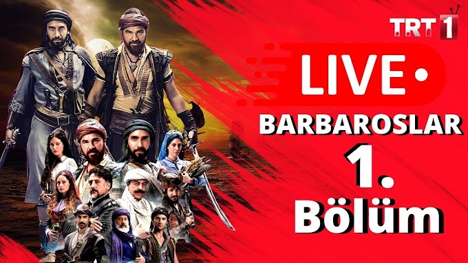 Barbaroslar Season 1 episode 1 Live - osmanonline
