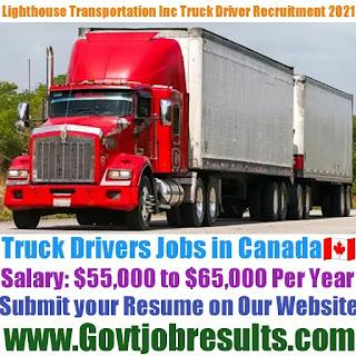 Lighthouse Transportation Inc Long Haul Truck Driver Recruitment 2021-22