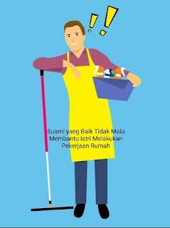 Suami yang Baik Tidak Malu Membantu Istri Melakukan Pekerjaan Rumah