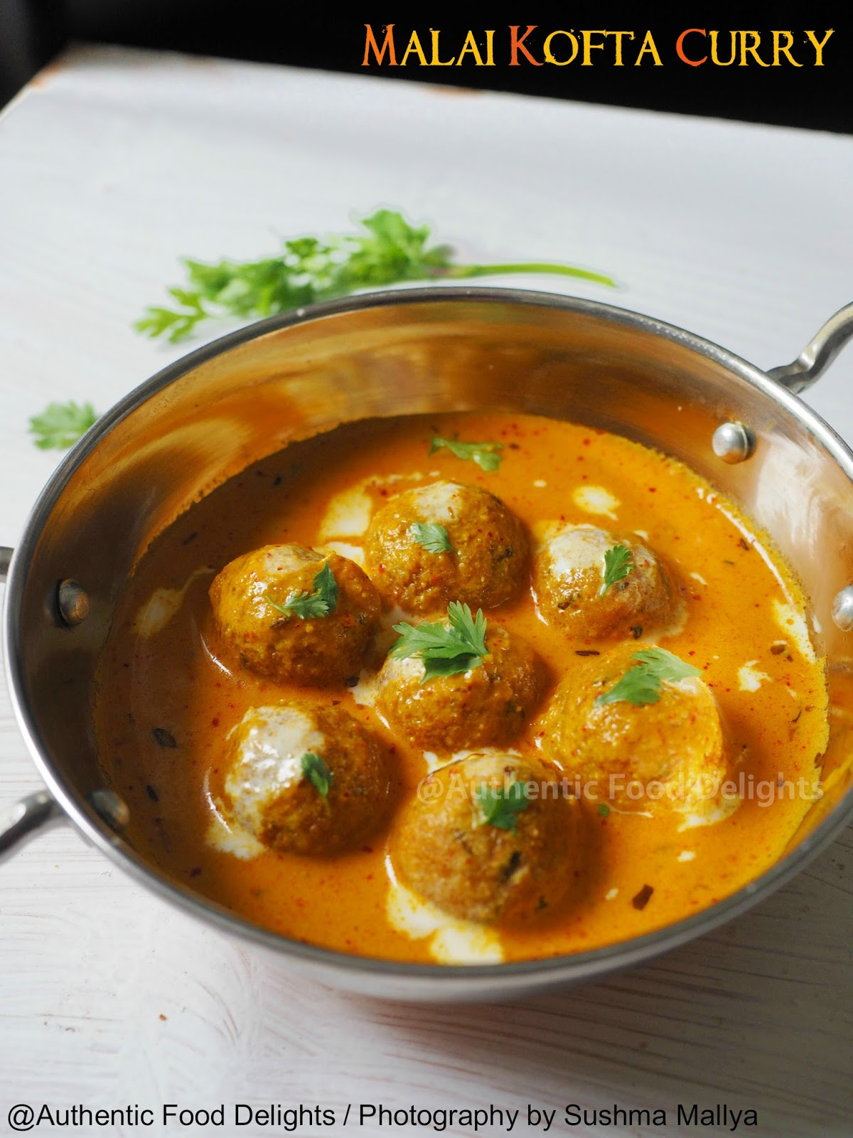 Authentic food delights malai kofta curry i simply love paneer kofta curry with naan is def one of my most fav combo i am sure most of them have their own version of this recipe forumfinder Choice Image