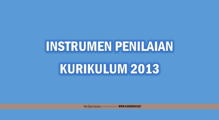Instrumen Penilaian Kurikulum 2013