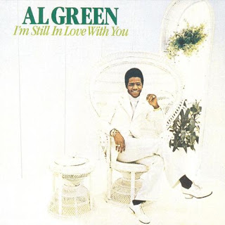 Al Green - Love And Happiness on I'm Still In Love With You (1972)