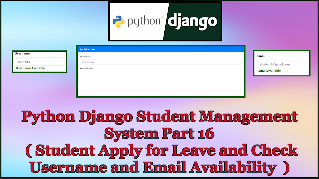 Django Student Management System Part 16 | Leave and Feedback,Check Username and Email Availability