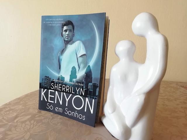 livro-Só-em-Sonhos-Sherrilyn-Kenyon