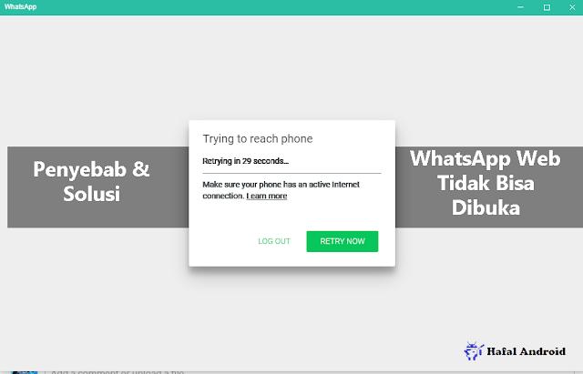 √ [AMPUH] 5+ Solusi WhatsApp Web Tidak Bisa Dibuka