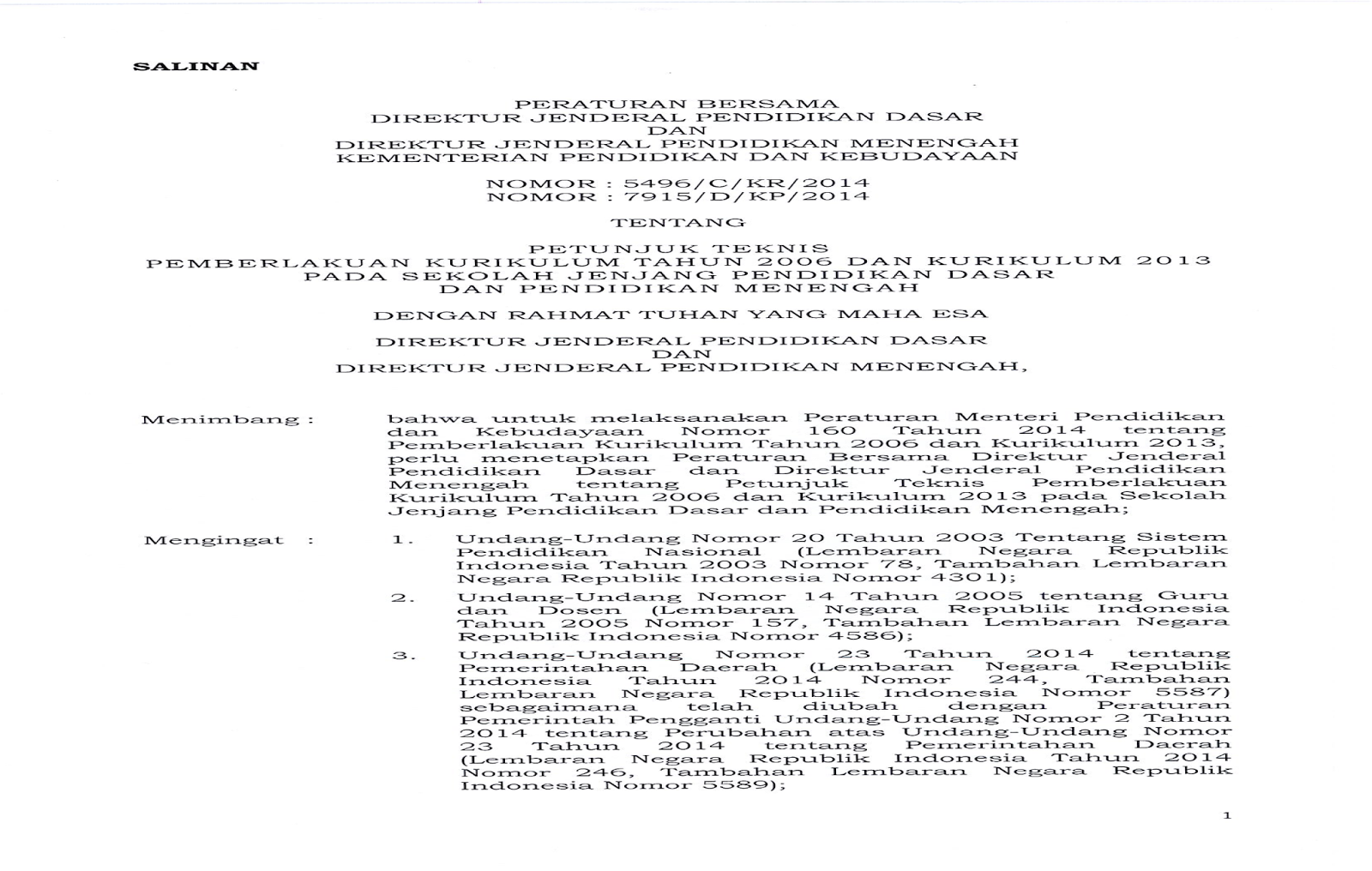 Petunjuk Teknis Pemberlakuan Kembali Kurikulum 2006 dan Kurikulum 2013
