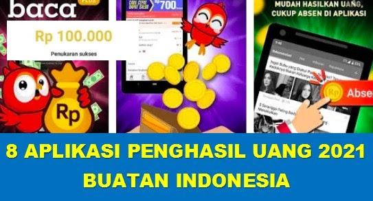 8 Aplikasi Penghasil Uang Buatan Indonesia 2021 Tercepat