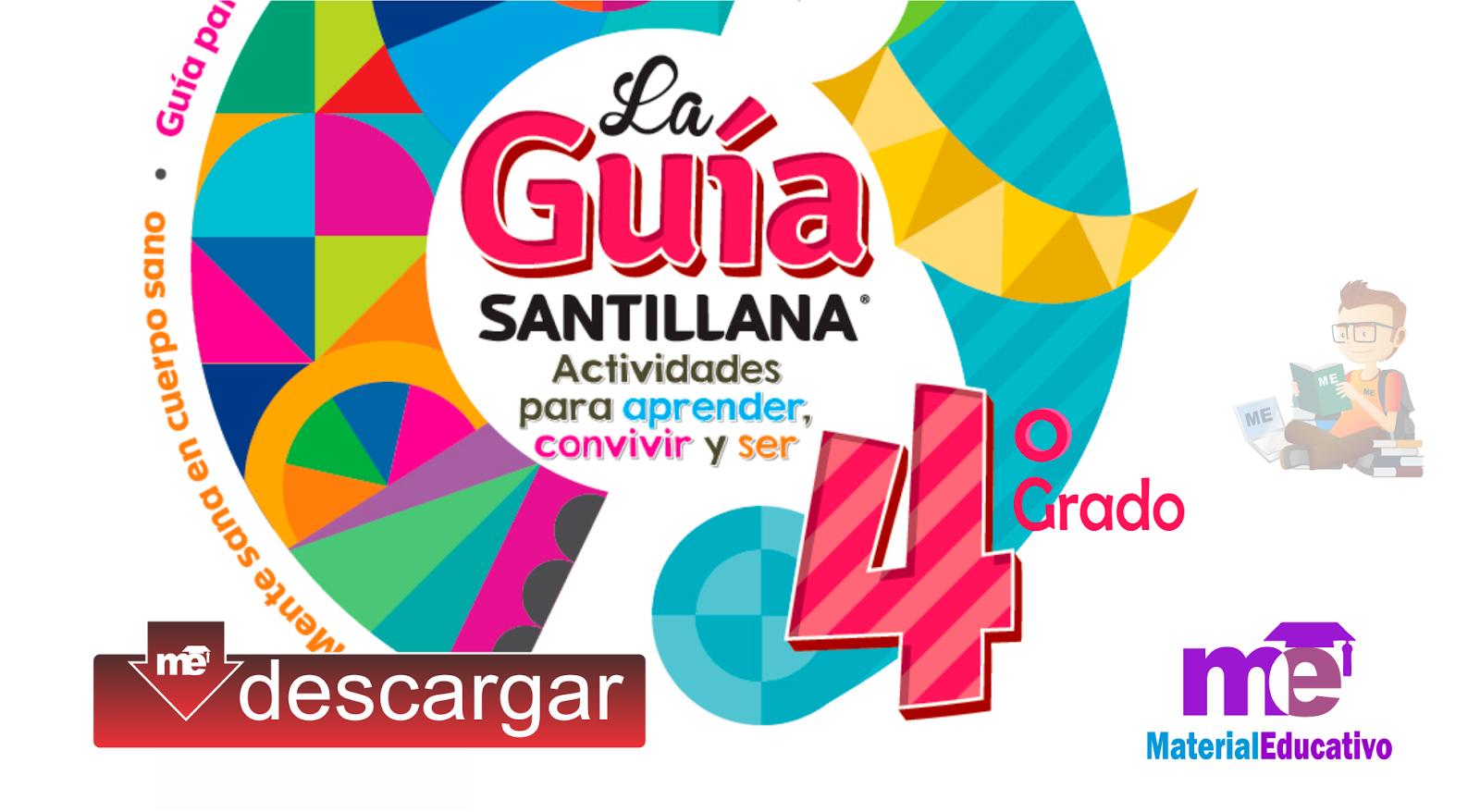 La Guía Santillana – Cuarto grado Primaria en PDF ~ MATERIAL EDUCATIVO