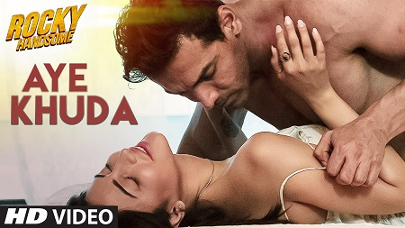 AYE KHUDA Duet ROCKY HANDSOME John Abraham Latest Hindi Music Video Songs 2016 Shruti Haasan