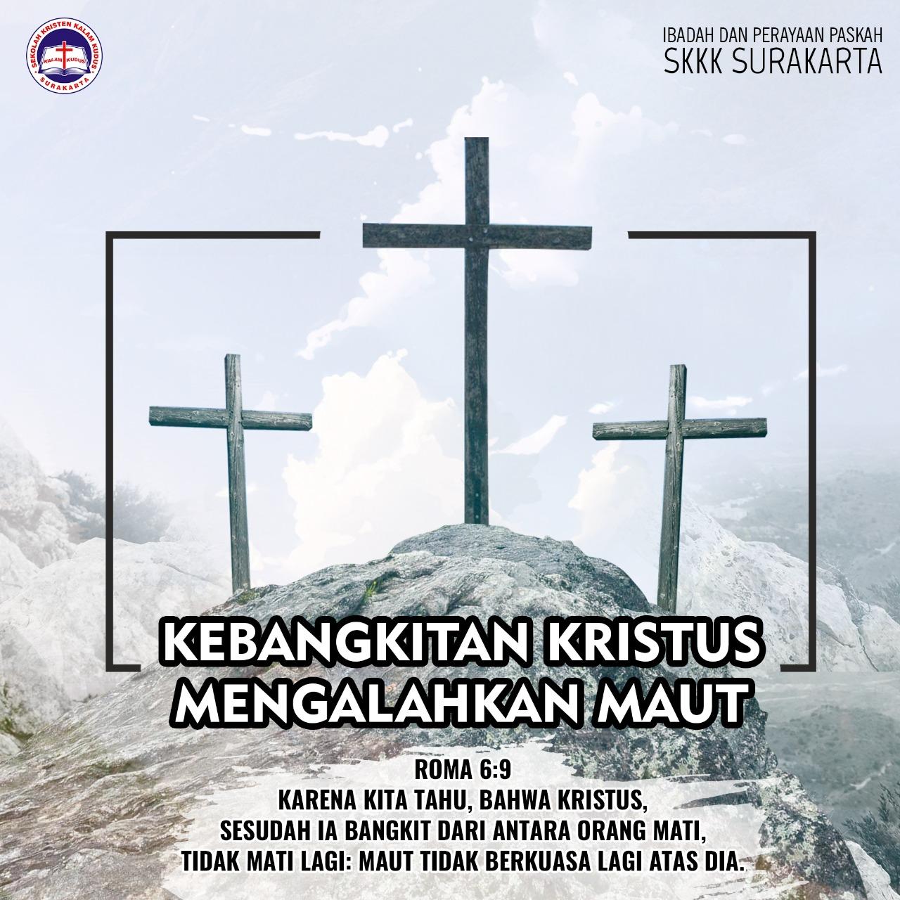 Mari Bersama Rayakan Paskah IP - SMP Kristen Kalam Kudus Surakarta