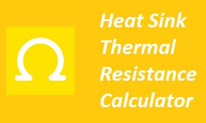 Heat Sink Thermal Resistance Calculator