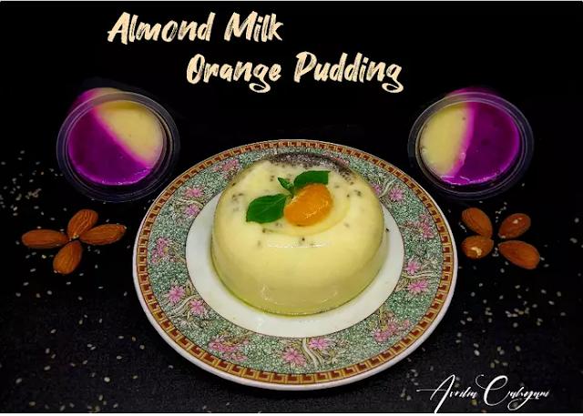 Begini Cara Membuat Almond milk orange puding