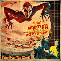 Thee MARTIAN BOYFRIENDS - Take Over The World (Álbum)