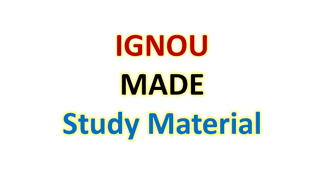 IGNOU MADE Study Material
