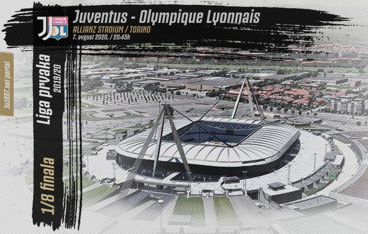 Liga prvaka 2019/20 / 1/8 / Juventus - Lyon, petak, 20:45h