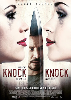 Sinopsis film Knock Knock (2015)