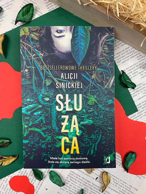 """Służąca"" Alicja Sinicka - recenzja"