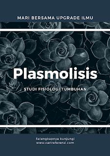 Apa itu pengertian plasmolisis?