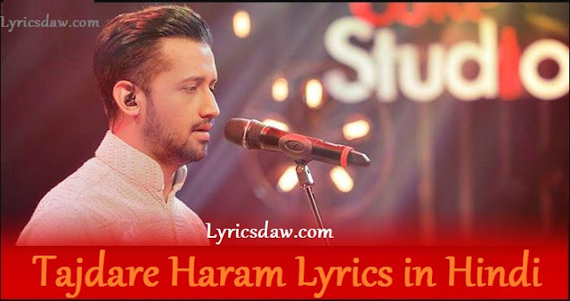 Tajdare Haram Lyrics Hindi